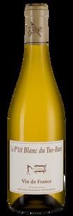 Вино Le P'tit Blanc du Tue-Boef, Tue-Boeuf, 2017 г.