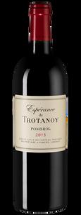 Вино Esperance de Trotanoy (Pomerol), Chateau Trotanoy, 2015 г.
