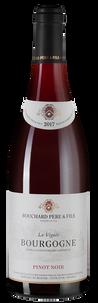 Вино Bourgogne Pinot Noir La Vignee, Bouchard Pere & Fils, 2017 г.